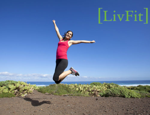 How To [LivFit] In An Unfit World